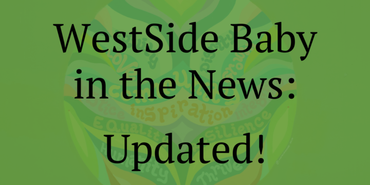 WestSide Baby in the News
